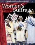 Women's Suffrage: The 20th Century (Building Fluency Through Reader's Theater)