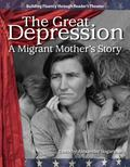 The Great Depression: A Migrant Mothers Story: The 20th Century (Building Fluency Through Re...