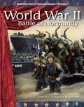 World War II: Battle of Normandy: The 20th Century (Building Fluency Through Reader's Theater)