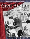 Civil Rights: Freedom Riders: The 20th Century (Building Fluency Through Reader's Theater)