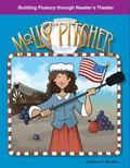 Molly Pitcher: Building Fluency Through Reader's Theater American Tall Tales and Legends: