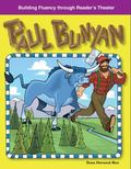 Paul Bunyan: Building Fluency Through Reader's Theater American Tall Tales and Legends:
