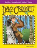 Davey Crockett: Building Fluency Through Reader's Theater American Tall Tales and Legends: