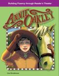 Annie Oakley: Building Fluency Through Reader's Theater American Tall Tales and Legends: