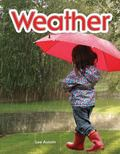 Weather: Weather (Literacy, Language and Learning)