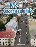 My Community Reader: My Community (Literacy, Language and Learning)