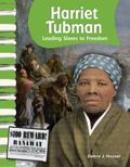 Harriet Tubman : Leading Slaves to Freedom