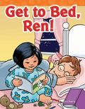 Get to Bed, Ren! : Short Vowel Storybooks