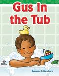 Gus in the Tub : Short Vowel Storybooks