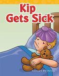 Kip Gets Sick : Short Vowel Storybooks