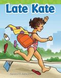 Late Kate : Long Vowel Storybooks