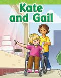Kate and Gail : Long Vowel Storybooks