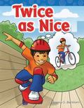 Twice as Nice : Long Vowel Storybooks