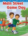 Main Street Game Day : Long Vowel Storybooks