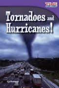 Tornadoes and Hurricanes!