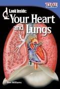 Look Inside : Your Heart and Lungs