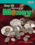 Buy It! : History of Money