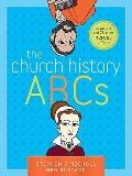 Church History ABCs : Augustine and 25 Other Heroes of the Faith