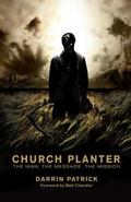 Church Planting : The Man, the Message, the Mission