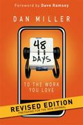 48 Days to the Work You Love : Preparing for the New Normal