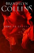 Gone to Ground : A Novel