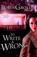 To Write a Wrong : A Justice Seekers Novel