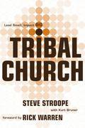 Tribal Church : Lead Small. Impact Big