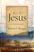 All to Jesus : A Year of Devotions