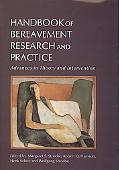 Handbook of Bereavement Research and Practice: Advances in Theory and Intervention