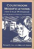 Courtroom Modifications for Child Witnesses