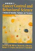 Handbook of Cancer Control and Behavioral Science: A Resource for Researchers, Practitioners...
