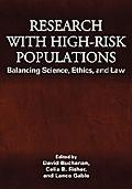 Research with High-Risk Populations: Balancing Science, Ethics, and Law