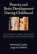 Poverty and Brain Development During Childhood: An Approach from Cognitive Psychology and Ne...