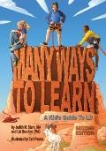 Many Ways to Learn: Young People's Guide to Learning Disablities