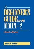 Beginner's Guide to the MMPI-2