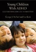 Young Children With ADHD: Early Identification and Intervention