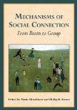 Mechanisms of Social Connection: From Brain to Group (The Herzliya Series on Personality and...