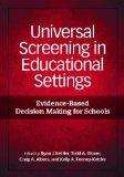 Universal Screening in Educational Settings: Evidence-Based Decision Making for Schools (Sch...