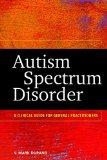 Autism Spectrum Disorder: A Clinical Guide for General Practitioners