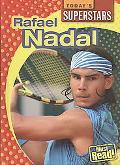 Rafael Nadal (Today's Superstars. Second Series)