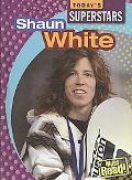 Shaun White (Today's Superstars. Second Series)