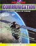 Communication: The Impact of Science and Technology (Pros and Cons)
