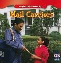 Mail Carriers (People in My Community)