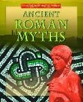 Ancient Roman Myths (Myths from Around the World)
