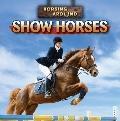 Show Horses (Horsing Around)