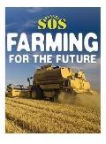 Farming for the Future (Planet SOS)