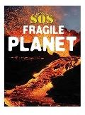 Fragile Planet (Planet SOS)