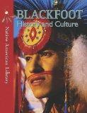 Blackfoot History and Culture (Native American Library)