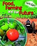 Food, Farming, and the Future