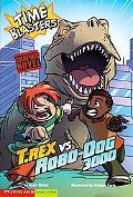 T. Rex vs. Robo-Dog 3000